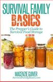 The Prepper's Guide to Survival Food Storage, Macenzie Guiver, 1497473942