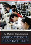 The Oxford Handbook of Corporate Social Responsibility, , 0199573948