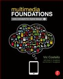 Multimedia Foundations : Core Concepts for Digital Design, Costello, Vic, 0240813944