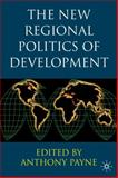 The New Regional Politics of Development, , 0333973941