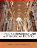 Hindu Chronology and Antediluvian History, Samuel Richard Bosanquet, 1147203946