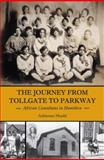 The Journey from Tollgate to Parkway, Adrienne Shadd, 1554883946