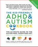The Kid-Friendly Adhd and Autism Cookbook, Pamela J. Compart and Dana Laake, 159233394X