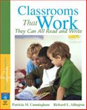 Classrooms That Work : They Can All Read and Write, Cunningham, Patricia M. and Allington, Richard L., 0205493947