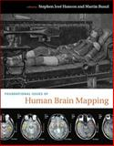 Foundational Issues of Human Brain Mapping, , 0262513943