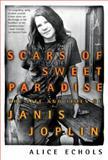 Scars of Sweet Paradise, Alice Echols, 0805053948