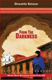 From the Darkness, Salazar, Oswaldo, 0955233941