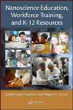 Nanotechnology : Education and Workforce Developement, Hornyak, G. Louis, 1420053949