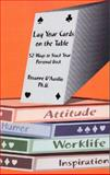 Lay Your Cards on the Table, Rosanne D'Ausilio, 1557533946