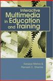 Interactive Multimedia in Education and Training, Mishra, Sanjaya and Sharma, Ramesh C., 1591403944