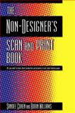 The Non-Designer's Scan and Print Book 9780201353945