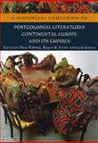 A Historical Companion to Postcolonial Literatures : Continental Europe and Its Empires, , 0748623949