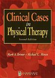 Clinical Cases in Physical Therapy, Brimer, Mark A. and Moran, Michael L., 075067394X