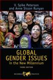 Global Gender Issues in the New Millennium, Peterson, V. Spike and Runyan, Anne Sisson, 0813343941