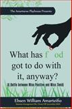 What Has Food Got to Do with It, Anyway?, Ebsen William Amarteifio, 1456783947