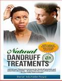 Natural Dandruff Treatments, Rene' Michelle Floyd, 1477403949