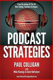 Podcast Strategies, Paul Colligan, 1484953940
