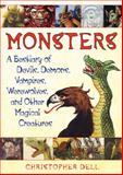Monsters, Christopher Dell, 1594773947