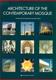 The Architecture of the Contemporary Mosque, , 1854903942
