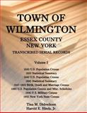 Town of Wilmington, Essex County, New York, Transcribed Serial Records, Harold E. Hinds and Tina M. Didreckson, 0788453947