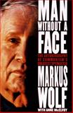 The Man Without a Face, Markus Wolf, 0812963946