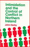 Intimidation and Control of Conflict in Northern Ireland 9780815623946