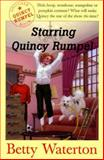 Starring Quincy Rumpel, Betty Waterton, 0888993943