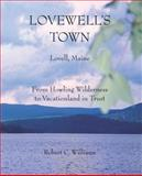 Lovewell's Town, Robert Williams, 0972283943