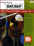 Backup Trax: Old Time and Fiddle Tunes, Volume 1, Dix Bruce, 1562223941