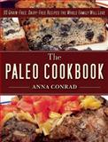The Paleo Cookbook, Anna Conrad, 1626363943