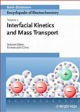Encyclopedia of Electrochemistry, Interfacial Kinetics and Mass Transport, , 3527303944