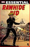 Essential Rawhide Kid - Volume 1, , 0785163948
