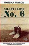 Silent Close No. 6, Monika Maron, 0930523946