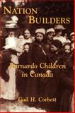 Nation Builders, Gail H. Corbett, 1550023942