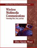Wireless Multimedia Communications : Networking, Video, Voice, and Data, Khayata, Ellen, 0201633949