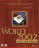 Microsoft Word 2002 for Law Firms, Payne Consulting Group Staff, 076153394X