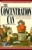 The Concentration Can : When Does Human Life Begin? An Eminent Geneticist Testifies, Lejeune, Jerome, 0898703948