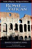 Rome and the Vatican, Kenneth E. Nowell and Elizabeth H. Nowell, 098865394X