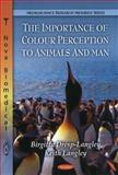 The Imoirtance of Colour Perception to Animals and Man, Langley, Keith, 1608763943