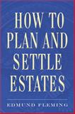 How to Plan and Settle Estates, Edmund Fleming, 1621533948