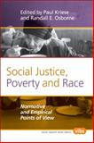 Social Justice, Poverty and Race : Normative and Empirical Points of View, , 9042033940