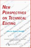 New Perspectives on Technical Editing 9780895033949