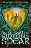 Gideon's Spear, Darby Karchut, 1937053946