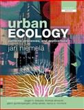 Urban Ecology : Patterns, Processes, and Applications, Niemelä, Jari, 0199643954
