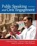 Public Speaking and Civic Engagement, Hogan, J. Michael and Andrews, Patricia Hayes, 0205953956