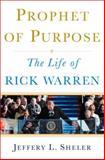 Prophet of Purpose, Jeffrey L. Sheler, 0385523955