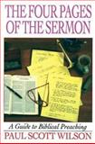 The Four Pages of the Sermon, Paul S. Wilson, 0687023955