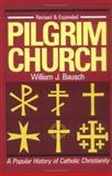 Pilgrim Church, William J. Bausch, 0896223957