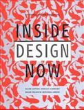 Inside Design Now, Ellen Lupton, 1568983956