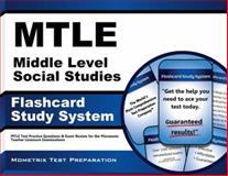 Mtle Middle Level Social Studies Flashcard Study System : MTLE Test Practice Questions and Exam Review for the Minnesota Teacher Licensure Examinations, MTLE Exam Secrets Test Prep Team, 1630943959